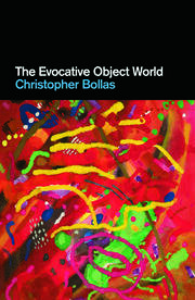 The Evocative Object World - 1st Edition book cover