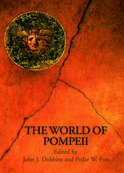The World of Pompeii - 1st Edition book cover