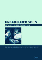 Unsaturated Soils. Advances in Geo-Engineering: Proceedings of the 1st European Conference, E-UNSAT 2008, Durham, United Kingdom, 2-4 July 2008