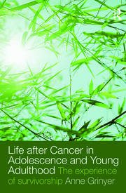 Life After Cancer in Adolescence and Young Adulthood - 1st Edition book cover