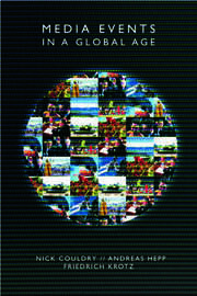 Media Events in a Global Age - 1st Edition book cover