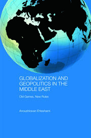 Globalization and Geopolitics in the Middle East - 1st Edition book cover