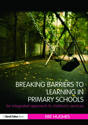 Breaking Barriers to Learning in Primary Schools - 1st Edition book cover
