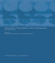 Geopolitics of European Union Enlargement - 1st Edition book cover