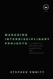 Managing Interdisciplinary Projects - 1st Edition book cover