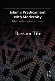 Islam's Predicament with Modernity - 1st Edition book cover
