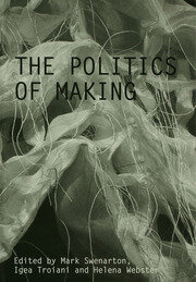 The Politics of Making - 1st Edition book cover