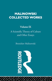 A Scientific Theory of Culture and Other Essays - 1st Edition book cover