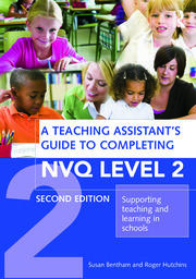 A Teaching Assistant's Guide to Completing NVQ Level 2 - 2nd Edition book cover