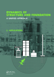 Dynamics of Structure and Foundation - A Unified Approach - 1st Edition book cover