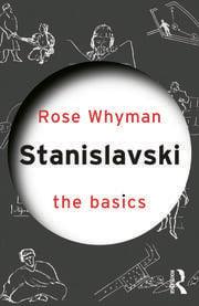 Stanislavski: The Basics - 1st Edition book cover