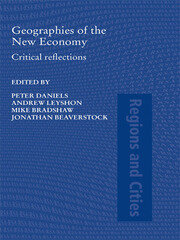 Geographies of the New Economy - 1st Edition book cover