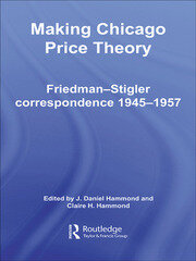 Making Chicago Price Theory - 1st Edition book cover