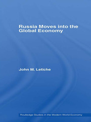 Russia Moves into the Global Economy - 1st Edition book cover