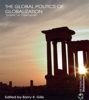 The Global Politics of Globalization - 1st Edition book cover