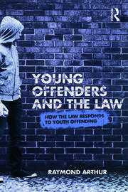Young Offenders and the Law - 1st Edition book cover