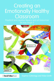 Creating an Emotionally Healthy Classroom - 1st Edition book cover