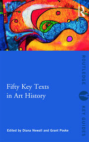 Fifty Key Texts in Art History - 1st Edition book cover