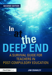 In at the Deep End: A Survival Guide for Teachers in Post-Compulsory Education - 2nd Edition book cover
