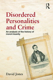 Disordered Personalities and Crime - 1st Edition book cover