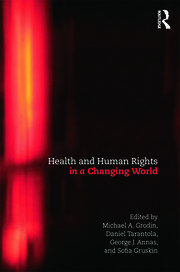 Health and Human Rights in a Changing World - 3rd Edition book cover
