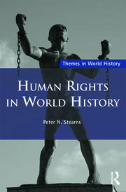 Human Rights in World History - 1st Edition book cover