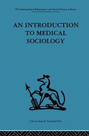 An Introduction to Medical Sociology - 1st Edition book cover
