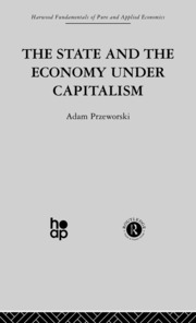 The State and the Economy Under Capitalism - 1st Edition book cover