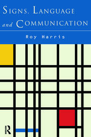 Signs, Language and Communication - 1st Edition book cover