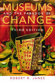 Museums and the Paradox of Change - 3rd Edition book cover