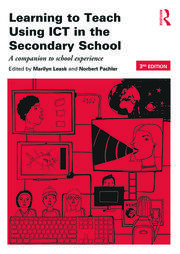 Learning to Teach Using ICT in the Secondary School - 3rd Edition book cover