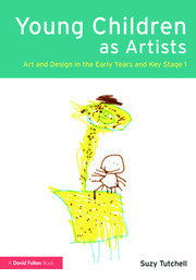 Young Children as Artists - 1st Edition book cover