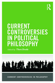 Current Controversies in Political Philosophy - 1st Edition book cover