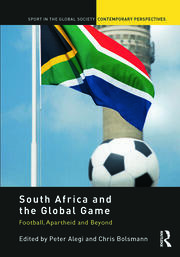 South Africa and the Global Game - 1st Edition book cover