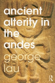 Ancient Alterity in the Andes - 1st Edition book cover