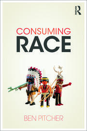 Consuming Race - 1st Edition book cover