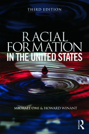 Racial Formation in the United States - 3rd Edition book cover