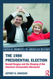 The 1980 Presidential Election - 1st Edition book cover