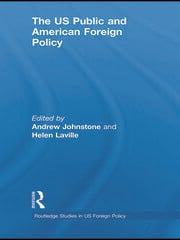 The US Public and American Foreign Policy - 1st Edition book cover