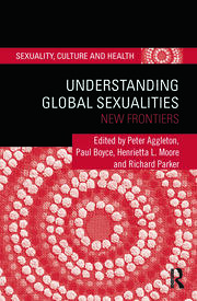 Understanding Global Sexualities - 1st Edition book cover