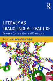 Literacy as Translingual Practice - 1st Edition book cover