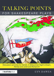 Talking Points for Shakespeare Plays - 1st Edition book cover