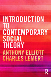 Introduction to Contemporary Social Theory - 1st Edition book cover