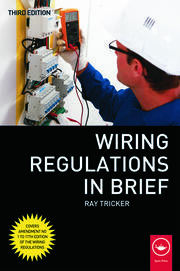 Wiring Regulations in Brief - 3rd Edition book cover