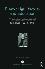 Knowledge, Power, and Education - 1st Edition book cover