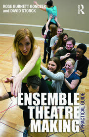 Ensemble Theatre Making - 1st Edition book cover