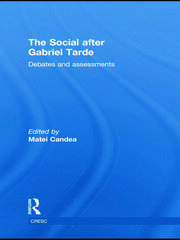 The Social after Gabriel Tarde - 1st Edition book cover