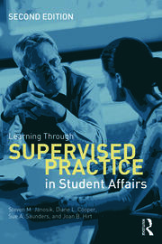Learning Through Supervised Practice in Student Affairs - 2nd Edition book cover