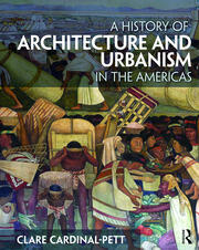 A History of Architecture and Urbanism in the Americas - 1st Edition book cover