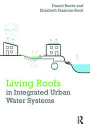 Living Roofs in Integrated Urban Water Systems - 1st Edition book cover